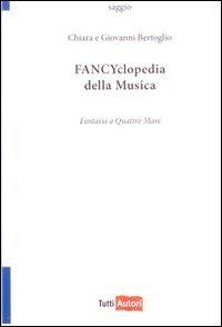 Fancyclopedia della musica