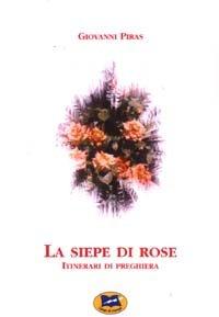 La siepe di rose