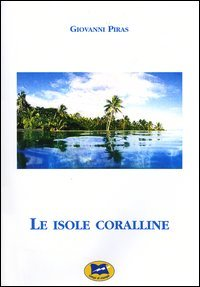 Le isole coralline