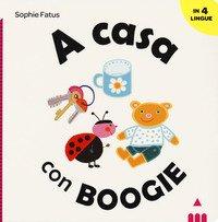A casa con Boogie. Ediz. italiana, inglese, francese e spagnola