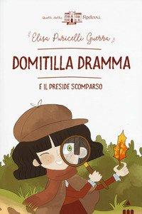 Domitilla Dramma e il preside scomparso