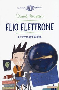 Elio Elettrone e l'invasione aliena