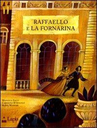 Raffaello e La Fornarina