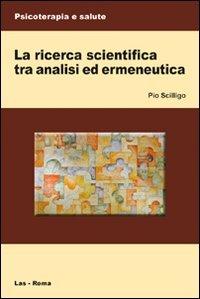 La ricerca scientifica tra analisi ed ermeneutica