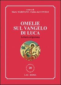 Omelie sul Vangelo di Luca