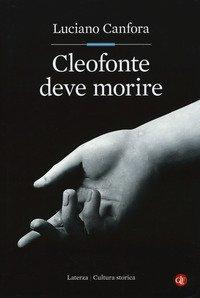 Cleofonte deve morire. Teatro e politica in Aristofane
