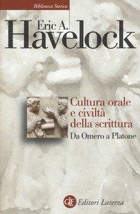 Cultura orale e civiltà della scrittura. Da Omero a Platone