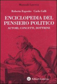 Enciclopedia del pensiero politico. Autori, concetti, dottrine
