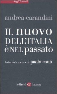 Il nuovo dell'Italia è nel passato