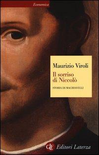 Il sorriso di Niccolò. Storia di Machiavelli