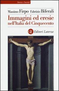 Immagini ed eresie nell'Italia del Cinquecento