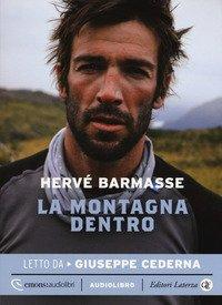 La montagna dentro letto da Giuseppe Cederna. Audiolibro. CD Audio formato MP3