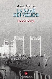 La nave dei veleni. Il caso Cavtat