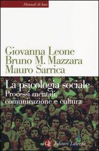 La psicologia sociale. Processi mentali, comunicazione e cultura ione