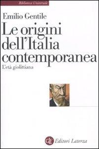 Le origini dell'Italia contemporanea