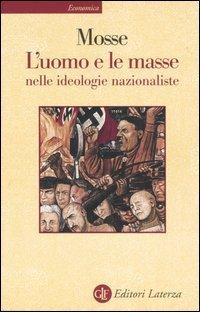 L'uomo e le masse nelle ideologie nazionaliste