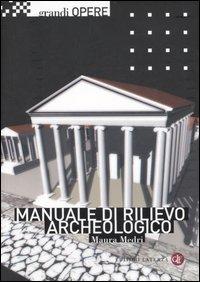 Manuale di rilievo archeologico