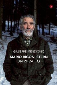 Mario Rigoni Stern. Un ritratto