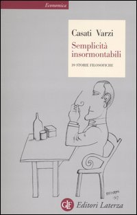 Semplicità insormontabili. 39 storie filosofiche