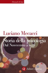 Storia della psicologia. Dal Novecento a oggi