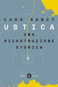Ustica. Una ricostruzione storica