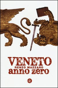 Veneto anno zero