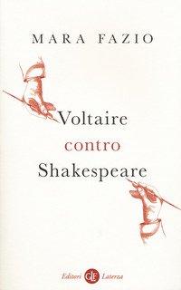 Voltaire contro Shakespeare