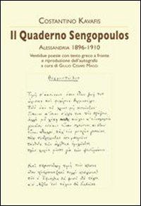Il quaderno Sengopoulos. Alessandria 1896-1910. Testo greco a fronte
