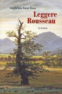 Leggere Rousseau. Le lettere