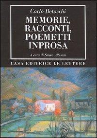 Memorie, racconti, poemetti in prosa