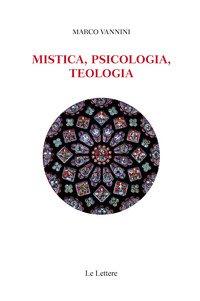 Mistica, psicologia, teologia