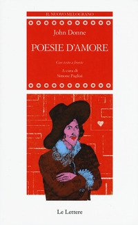 Poesie d'amore. Testo inglese a fronte