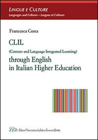 CLIL (Content and Language Integrated Learning) through english in italian higher education
