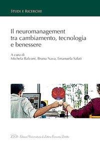 Il neuromanagement tra cambiamento, tecnologia e benessere