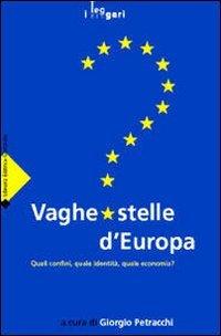 Vaghe stelle d'Europa. Quali confini, quale identità, quale economia?