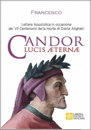 Candor Lucis Aeternae. Lettera Apostolica per il centenario della morte di Dante Alighieri