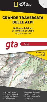 GTA Nord. Grande traversata delle Alpi. Dal Passo del Gries al Santuario di Oropa