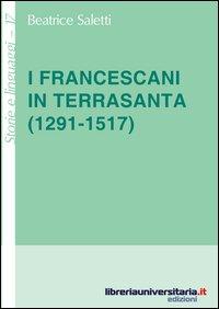 I francescani in Terrasanta (1291-1517)