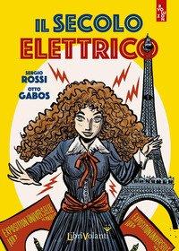 Il secolo elettrico