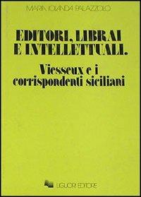 Editori, librai e intellettuali. Vieusseux e i corrispondenti siciliani