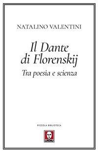 Il Dante di Florenskij. Tra poesia e scienza