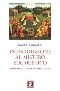 Introduzione al mistero eucaristico
