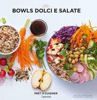 Bowls dolci e salate