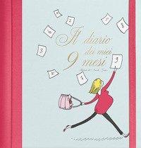 Il diario dei miei nove mesi
