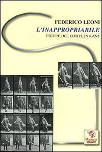 L'inappropriabile. Figure del limite in Kant