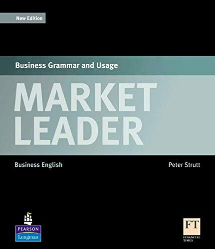 Market Leader - Business Grammar And Usage. Business English