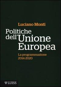 Politiche dell'Unione Europea. La programmazione (2014-2020)
