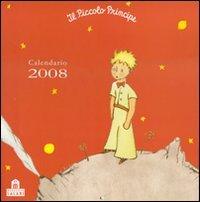 Il Piccolo Principe. Calendario 2008