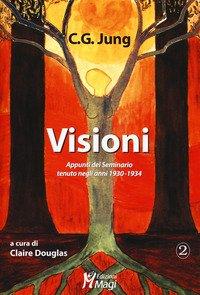 Visioni. Appunti del Seminario tenuto negli anni 1930-1934