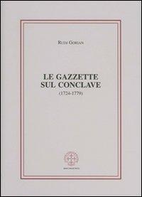Le gazzette sul conclave (1724-1779)